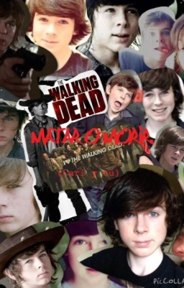 Matar o morir (Carl y tú)