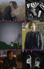 chaos theory | a spencer reid fanfiction by cosmic_cactus