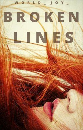 Broken Lines |✔| by world_joy_