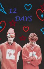 12 Days {HunHan} by ByunParkS_