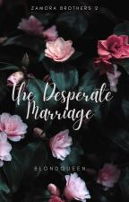 Marrying the Desperada (completed) by BlondQueen