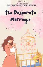 Marrying the Desperada (completed) by BlondQueen