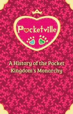 Pocketville: A History of the Pocket Kingdom's Monarchy by Corgipon