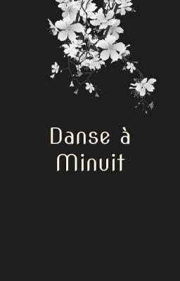 Đọc truyện (ReFon) Danse à minuit