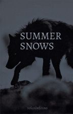 Summer Snows | Game of Thrones by solarinferno