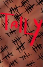 Tally  by translatorofdreams