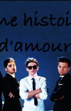 Une histoire d'amour (One Direction FanFiction) by alexe_houde