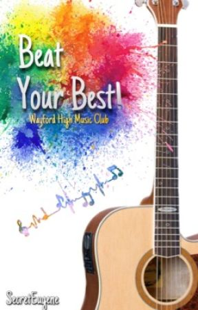 Beat Your Best! Wayford High Music Club (Frequently updated) by SecretEugene