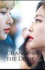 Changing The Devil- JENLISA  by liamrio_mandu