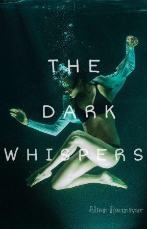 The Dark Whispers  by poemwhispering