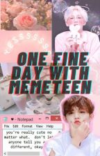 One fine day with MEMETEEN by _Haru_16
