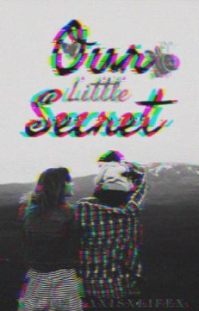 Our Little Secret [CURRENTLY EDITING] by xnutellaxisxlifex