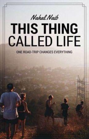 This Thing Called Life by KrazyKupKake1234