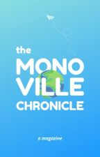 The Monoville Chronicle by themonocommittee