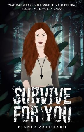 Survive For You by BiancaZaccharo