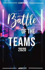 Battle of the Teams 2020 [BOOK CONTEST]  by missyyy02