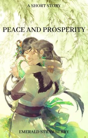 Peace and Prosperity by EmeraldStrawberry