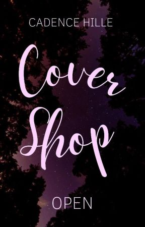 Cover Shop by cadencehille