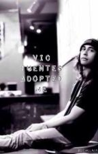 Vic Fuentes adopted me by kidcatastrophy15