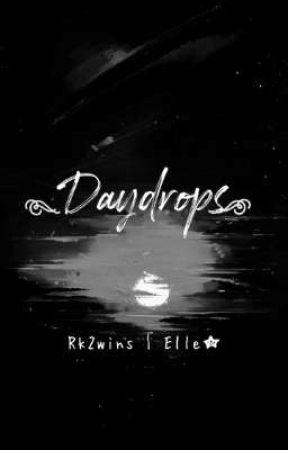 Daydrops by Rk2wins