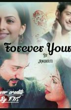 Forever yours by AnukritiSingh007