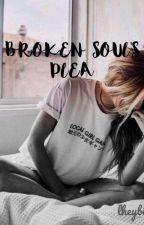 Broken Soul's Plea by lheybitch