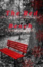 The Red Bench by ScxrletWidowXx