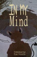 In My Mind by Kai_Nooris