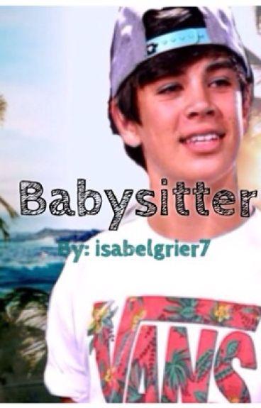 Babysitter | Hayes Grier Fan-fiction Story