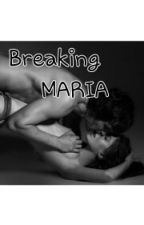 Breaking MARIA by poglax