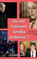 Qui est vraiment Amélia Anderson  ? by Juju61000