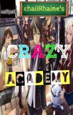 CRAZY ACADEMY by chaiiRhaine