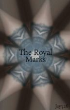 The Royal Marks by Ronni_ron_01