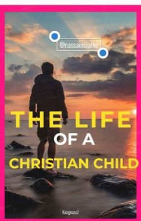 The life of a Christian child. by nassainc