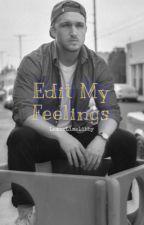 Edit My Feelings ~Shayne x Reader~ by LemonLimeLibby