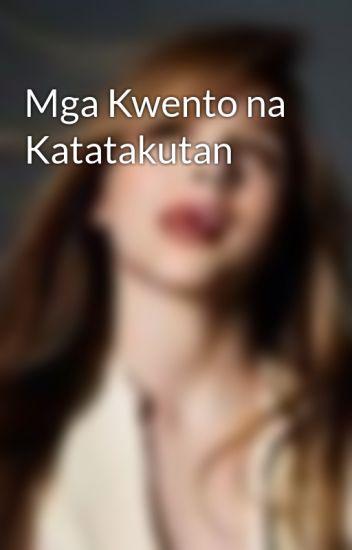 Mga Kwento na Katatakutan