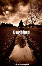 Derailed by prettyboypityparty