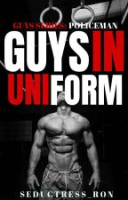 GUYS SERIES: GUYS IN UNIFROM [BXB] by SEDUCTRESS_RON