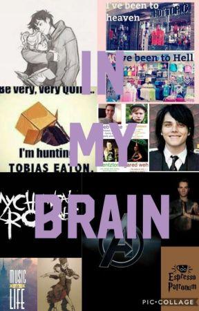 In My Brain. by AnnabethJackson345