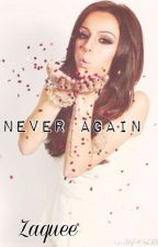 Never again (A Kol Mikaelson fanfiction) by Zaquee