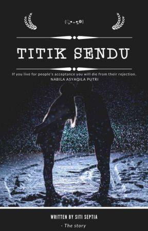 Titik Sendu by sitiseptiaa132