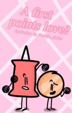 •A First Points Love• •Bfb CoinPin Fanfiction• (Unfinished) by Puddle_Rules