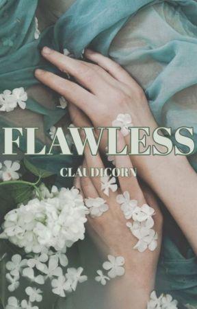 Flawless by claudicorn
