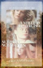 subdued subtleties ━━ k. reeves by truphy