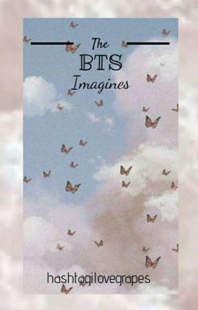 BTS Imagines  by hashtagilovegrapes