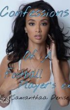 Confessions Of A Football Player's Ex (Editing) by colormesam