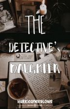 The Detective's Daughter by Anonymousmilan