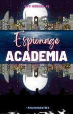 Espionage Academia by Ananonastica