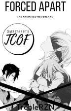 TCOF: Forced Apart || The Promised Neverland by TrebleRZN