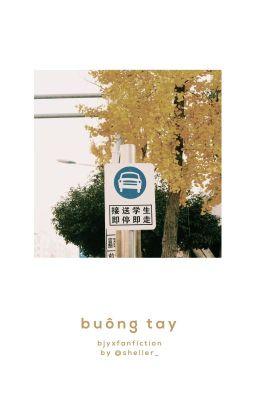 BJYX || Buông tay